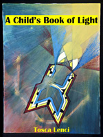 A Child's Book of Light by Tosca Lenci