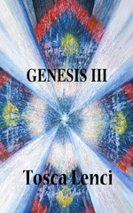Genesis III, a futuristic novel by Tosca Lenci